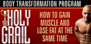 The Holy Grail Body Transformation