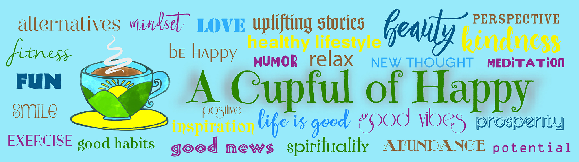 A Cupful Of Happy